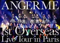 ANGERME 1st Overseas Live Tour in Paris / ANGERME