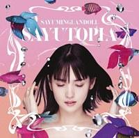 SAYUMINGLANDOLL -SAYUTOPIA- / Sayumi Michishige