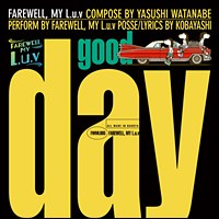 Good Day/Dub Day / FAREWELL.MY L.u.v