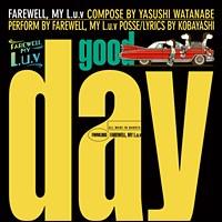 Good Day/Dub Day / FAREWELL.MY L.u.v