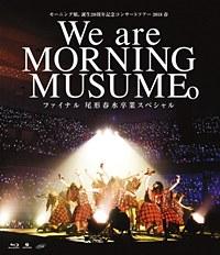 Morning Musume. Tanjyo 20 Shunen Kinen Concert Tour 2018 Haru - We are MORNING MUSUME. - Final Ogata Haruna Sotsugyo Special / Morning Musume.'18