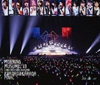 Morning Musume.'19 Concert Tour Aki - KOKORO & KARADA - FINAL / Morning Musume.'19