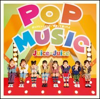 Pop Music / Sukitte Itteyo / Juice=Juice