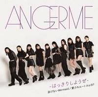 Hakkiri Shiyouze / Oyogenai Mermaid / Aisare Root A or B? / ANGERME