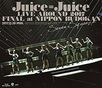 Juice=Juice LIVE AROUND 2017 FINAL at Nippon Budokan - Seven Squeeze! - / Juice=Juice