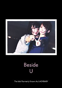 Beside U / The Idol Formerly Known As LADYBABY