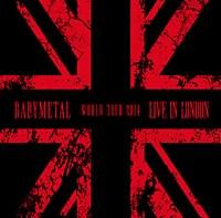 LIVE IN LONDON - BABYMETAL WORLD TOUR 2014 - / BABYMETAL